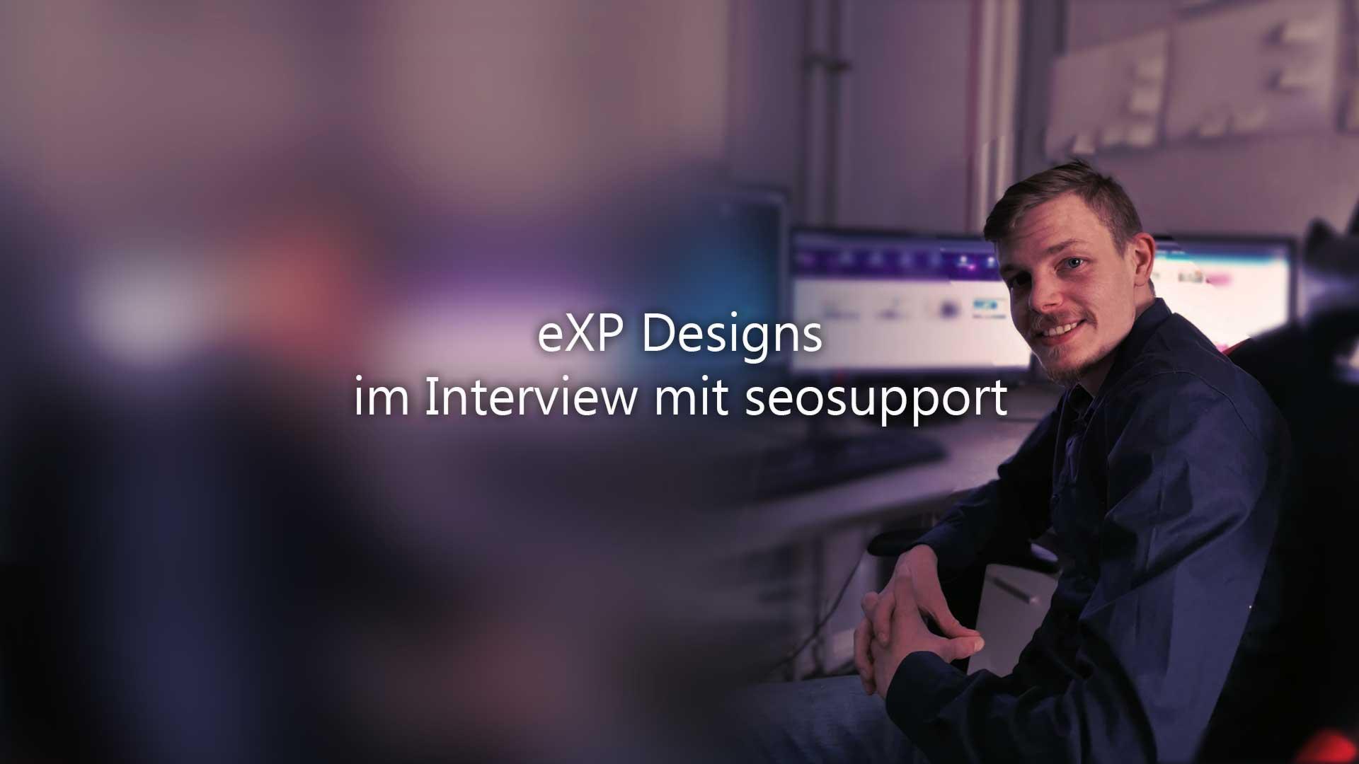 Interview mit seosupport eXP Designs SEO Berlin